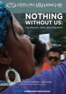 Nothing Without Us - Women in the Global Fight Against AIDS